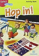 Hop in ! CE2 - Activity Book d'Elisabeth Brikké