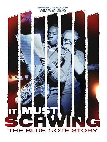 It Must Schwing! - Die Blue Note Story