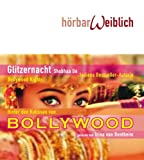 Glitzernacht (Bollywood-Nights): Bollywood-Nights /Hinter den Kulissen von Bollywood (Hörbarweißlicht) - Shobhaa De
