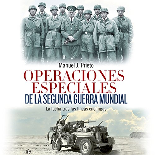 Operaciones especiales de la Segunda Guerra Mundial [Special Operations of the Second World War] audiobook cover art