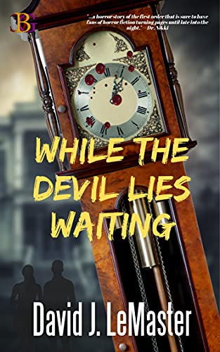 While the Devil Lies Waiting by [David J. LeMaster]