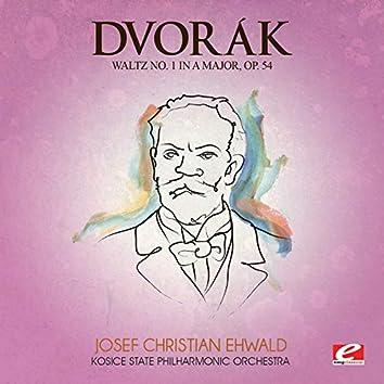 Dvorák: Waltz in a Major, Op. 54, No. 1 (Digitally Remastered)