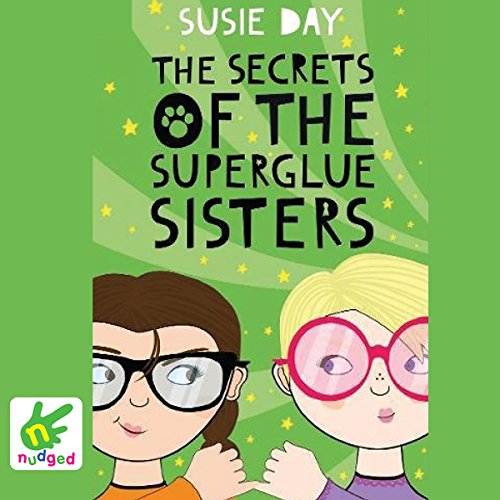 The Secrets of the Superglue Sisters Titelbild