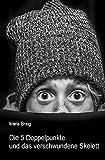 Buchinformationen und Rezensionen zu Die 5 Doppelpunkte und das verschwundene Skelett von Maria Braig
