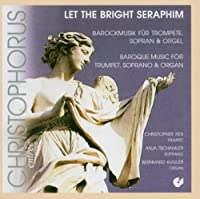 Let The Bright Seraphim (Rex, Tschamler, Kugler) by Various Composers