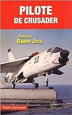 Pilote de Crusader de Claude Gaucherand