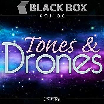 Tones & Drones