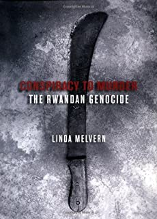 Conspiracy to Murder: The Rwandan Genocide