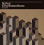 Songtexte von St. Paul & The Broken Bones - Half the City