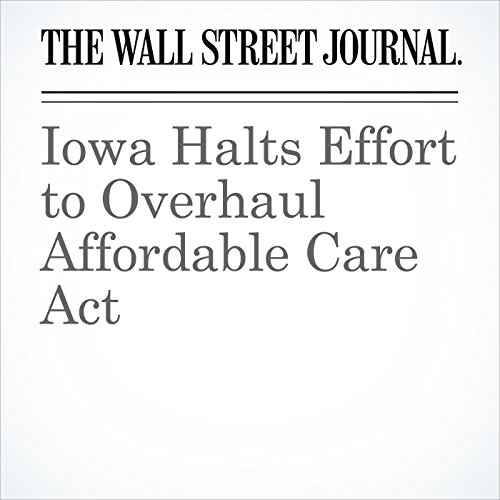 Iowa Halts Effort to Overhaul Affordable Care Act copertina