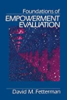 Foundations of Empowerment Evaluation