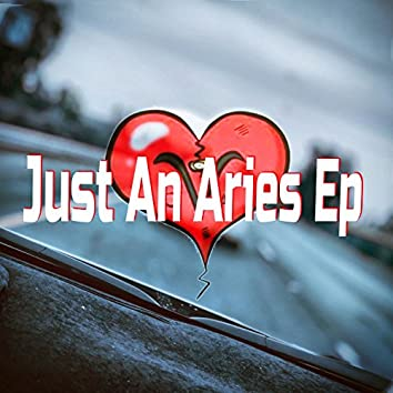 Just an Aries Ep