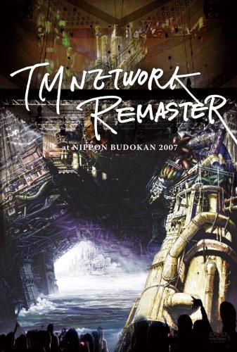TM NETWORK -REMASTER- at NIPPON BUDOKAN 2007 [DVD] - TM NETWORK, TM NETWORK