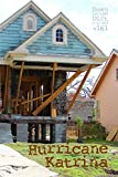 Hurricane Katrina: Down in the Dirt magazine v. 161 (November-December 2018)