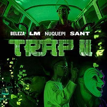 Trap II