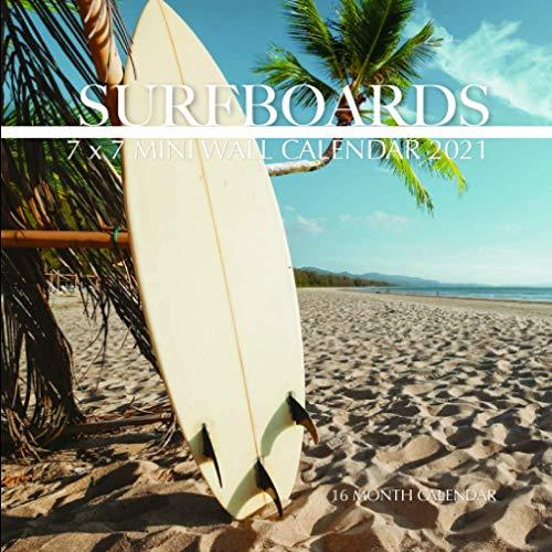 Surfboards 7 x 7 Mini Wall Calendar 2021: 16 Month Calendar