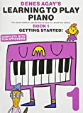 Learning to Play Piano Book 1 - Getting Started
