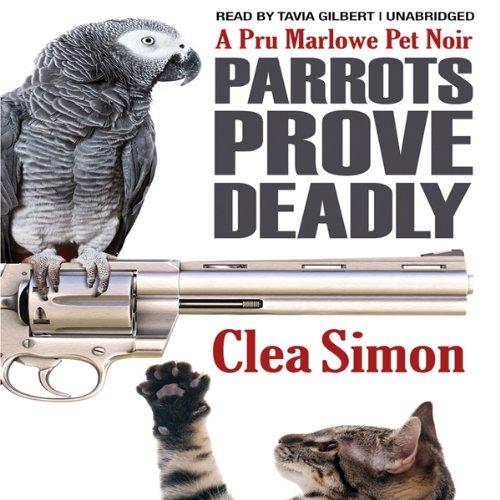 Parrots Prove Deadly audiobook cover art