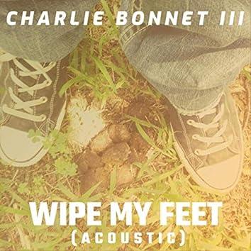 Wipe My Feet (Acoustic)