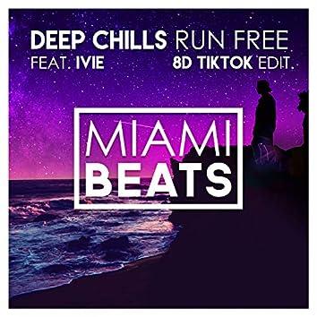 Run Free (8D TikTok Edit)