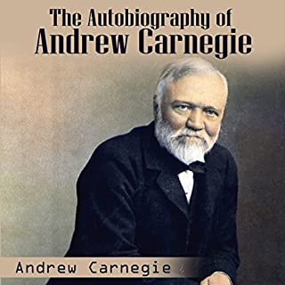 Autobiography of Andrew Carnegie audiobook cover art