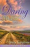 Daring Music: Daring Hearts Series - Book 1