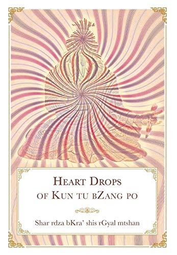 Heart Drops of Kun tu bZang po