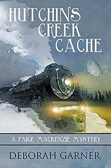 Hutchins Creek Cache by [Deborah Garner]