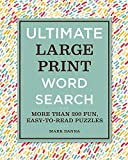 Ultimate Large Print Word Search: More Than 200 Fun, Easy-to-Read Puzzles