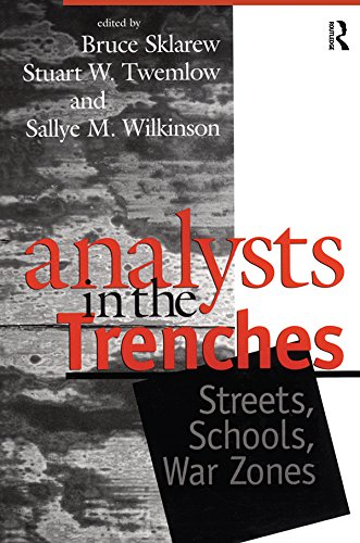 Analysts in the Trenches: Streets, Schools, War Zones (English Edition)
