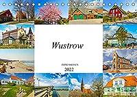 Wustrow Impressionen (Tischkalender 2022 DIN A5 quer): Zwoelf einmalig schoene Bilder des Ostseestaedtchens Wustrow (Monatskalender, 14 Seiten )