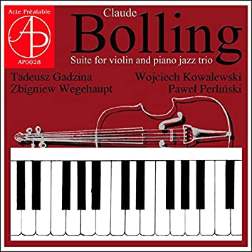 Claude Bolling: Suite for Violin and Piano Jazz Trio