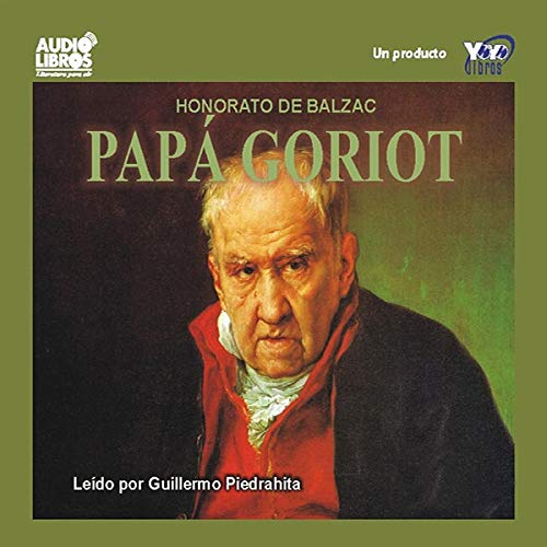 Papa Goriot [Father Goriot] audiobook cover art