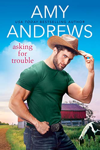 Asking For Trouble by Amy Andrews