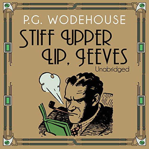 Stiff Upper Lip, Jeeves audiobook cover art