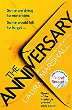 The Anniversary: The addictive new thriller from the bestselling author of FRIEND REQUEST