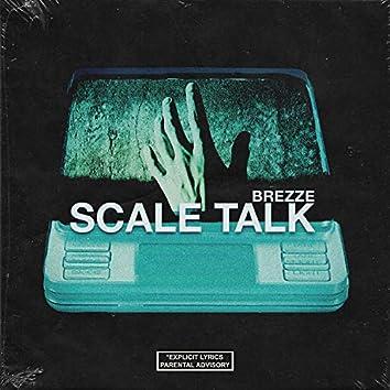 Scale Talk