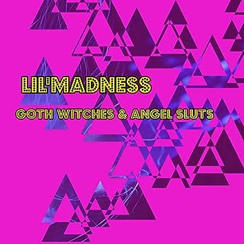 Goth Witches & Angel Sluts