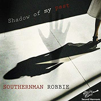 Shadow of My Past