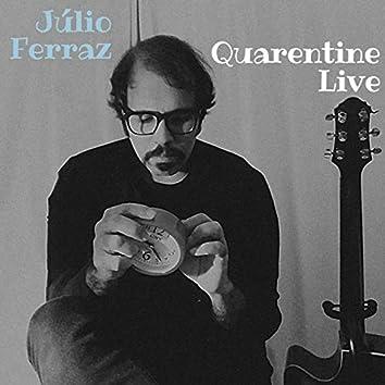 Quarentine Live