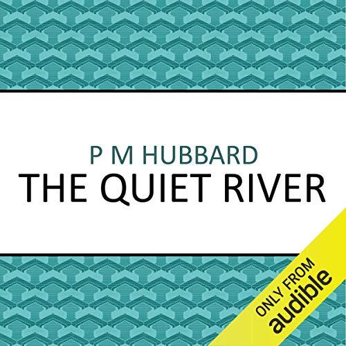 The Quiet River audiobook cover art