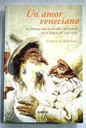Un amor veneciano / A Venetian Love