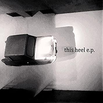This Heel EP