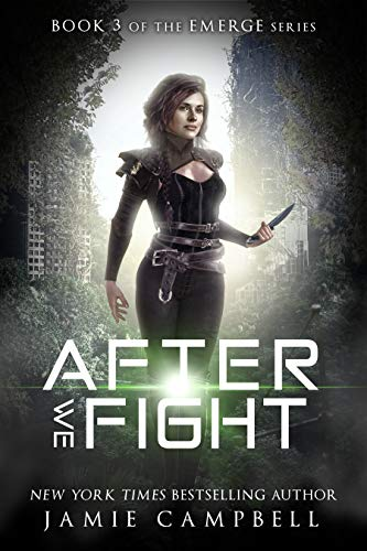 After We Fight (The Emerge Series Book 3)