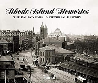 Rhode Island Memories: The Early Years