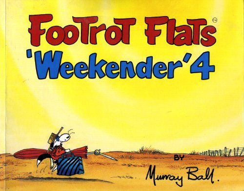 Footrot Flats Weekender 4 by Murray Ball (1992-08-02)
