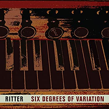 Six Degrees of Variation