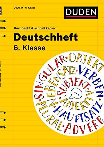 Deutschheft 6. Klasse - kurz geübt & schnell kapiert