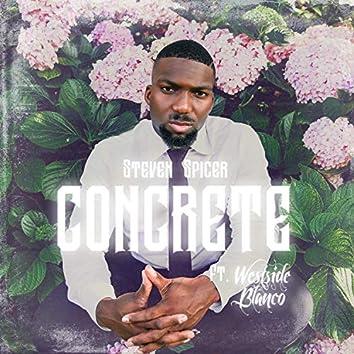 Concrete (feat. Westside Blanco & Fedarro Sings)