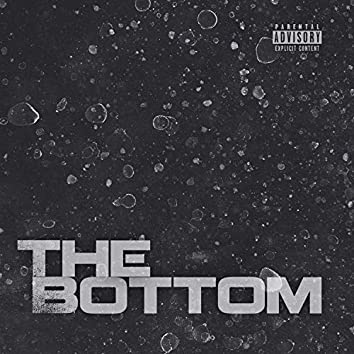 The Bottom (feat. Lil Spudd)